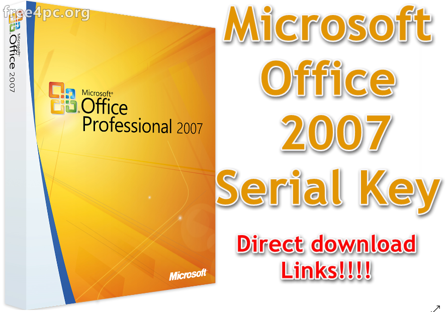 download microsoft office 2007 full version with serial key