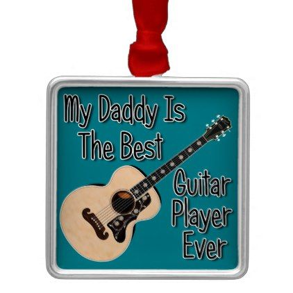 Daddy Guitar Metal Ornament - baby gifts child new born gift