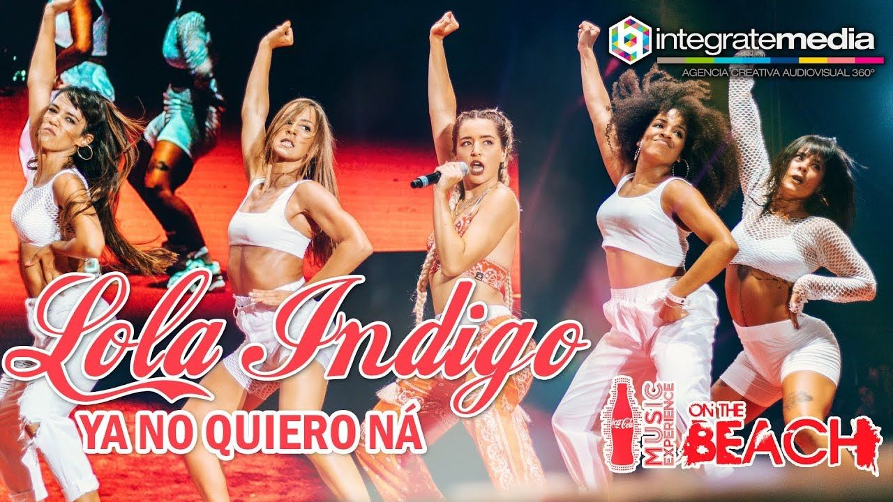 Download Lola Indigo Ya No Quiero Ná Directo Ccme On The Beach Fan Edition 2018 Mp3 Human
