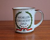 Vintage 'World's Greatest Dad' Ceramic Glazed Giftcraft Japan Mug