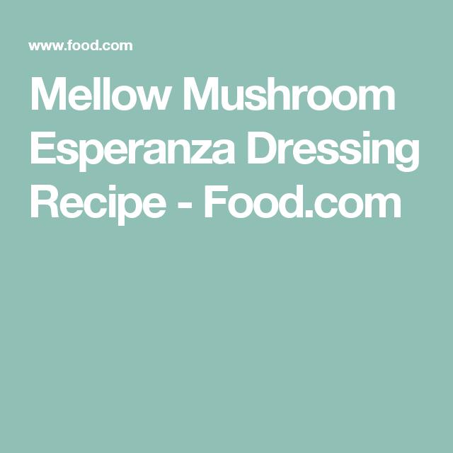Mellow Mushroom Esperanza Dressing Recipe - Food.com