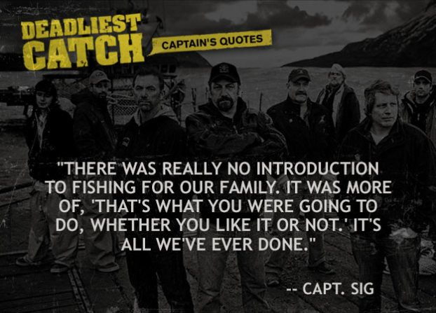 """The popularity of Deadliest Catch has apparently also ignited a rampant   interest in others wanting to take up crab fishing, but it takes a special kind   of person to actually be successful"""