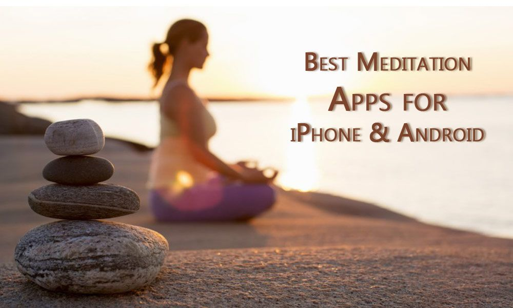 Best meditation apps for iphone and android explore the
