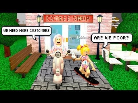 Bloxburg Adventures With Goldie Coffee Shop Is In Trouble