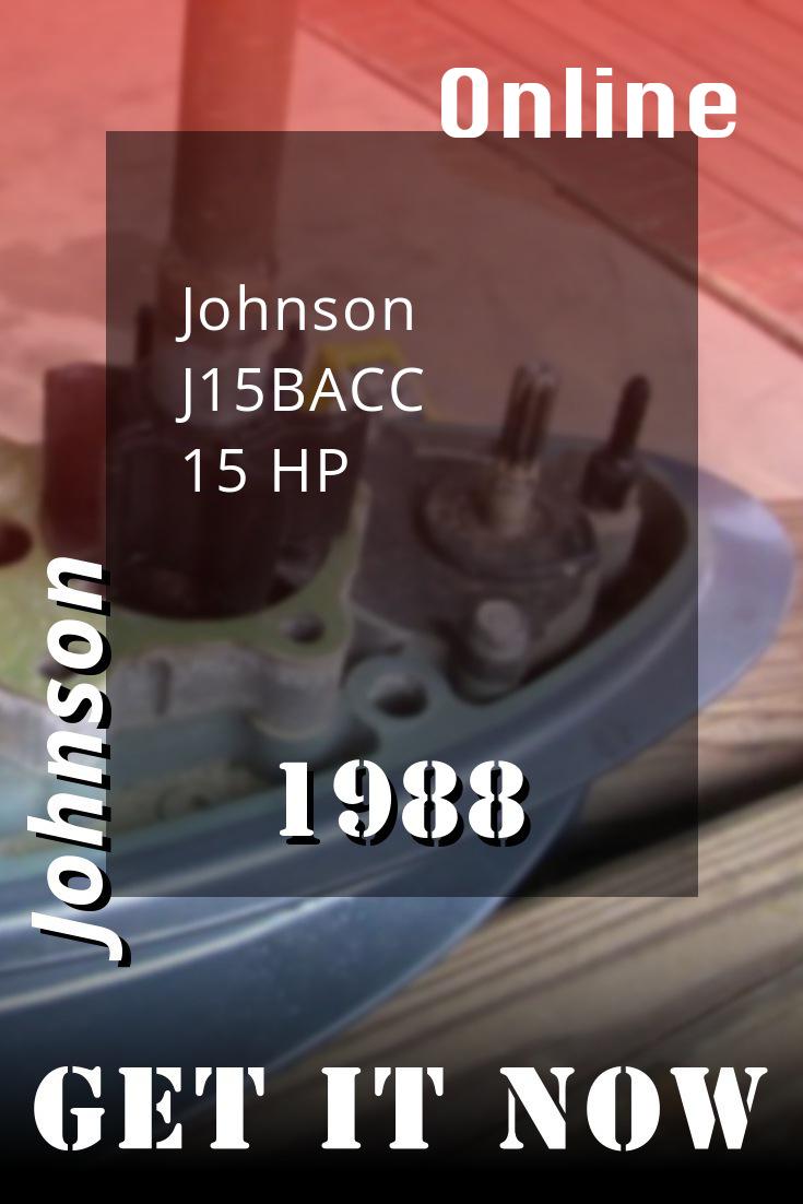 1988 J15bacc Johnson 15hp Outboard Motor Service Manual Download Repair Manuals Diy Repair Outboard