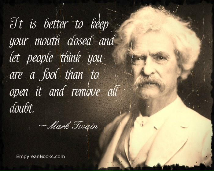 Susannetendoesschate On Twitter Mark Twain Quotes Fool Quotes Inspiring Quotes About Life