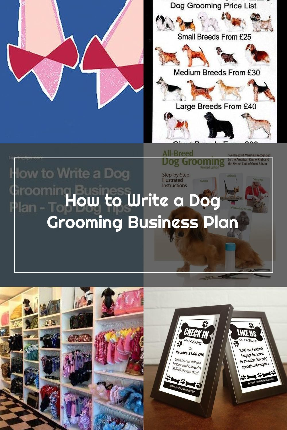 How To Write A Dog Grooming Business Plan Top Dog Tips Daycarebusinessplan In 2020 Dog Grooming Business Daycare Business Plan Dog Grooming