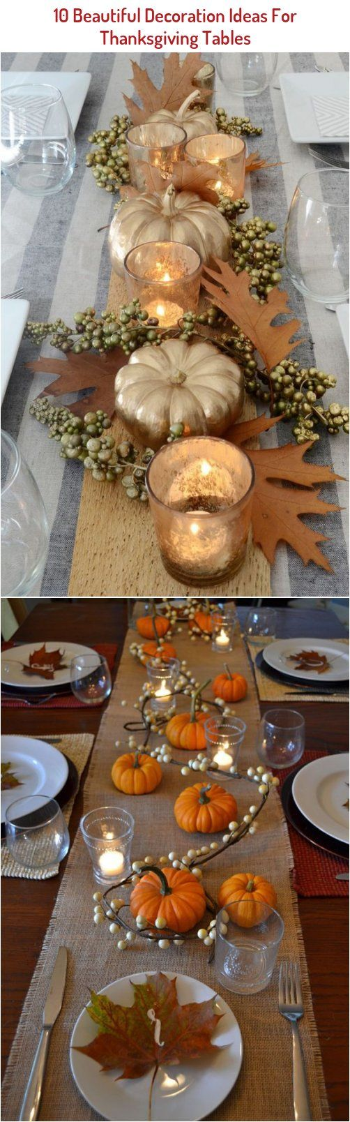 10 Beautiful Decoration Ideas For Thanksgiving Tables The Unlikely Hostess In 2020 Holiday Decorations Fall Beautiful Decor Thanksgiving Table