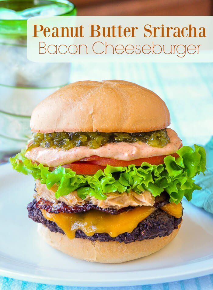 Peanut Butter Sriracha Bacon Cheeseburger - this burger won the Student Chef Cooking Competition at the Taste Canada National Cookbook & Blog Awards in Toronto in 2016. It will be victorious at your Super Bowl Party too!  #Bacon #Cheeseburger #superbowl #gourmetburger