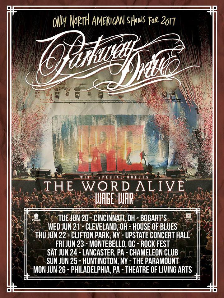 Parkway Drive North American Tour 2017 The Word Alive Wage War