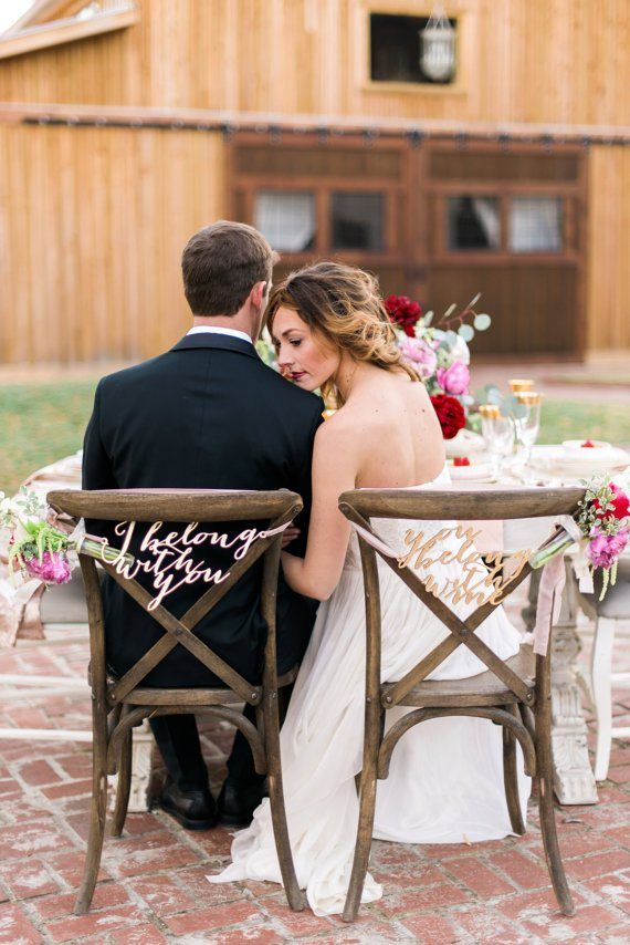 I Belong With You, You Belong With Me, You're My Sweetheart... | signs: host and toast studio | http://emmalinebride.com/decor/bride-and-groom-chairs/