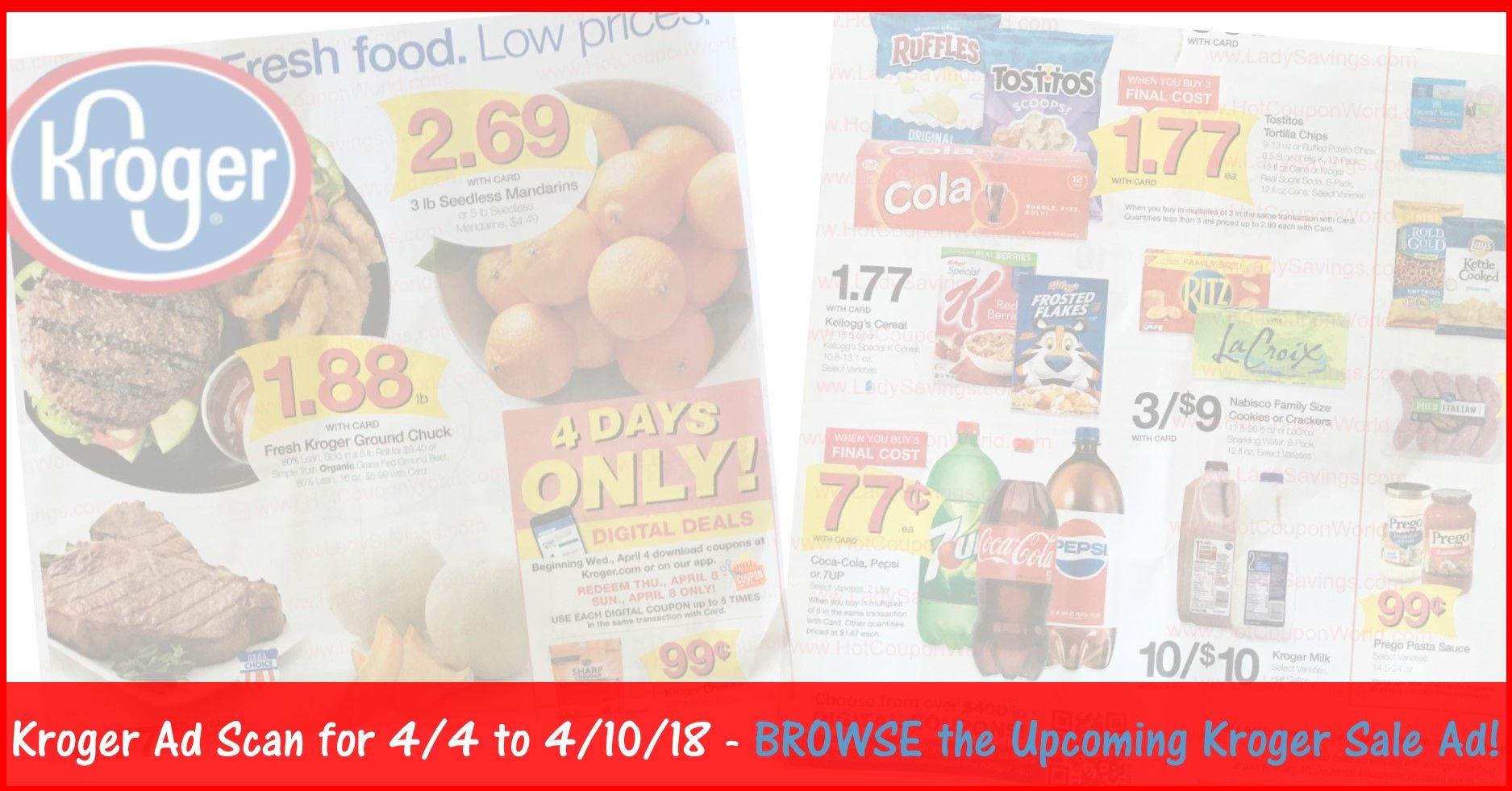 Kroger Weekly Ad 4/4/18 - 4/10/18 ~ Next Weeks Kroger Ad