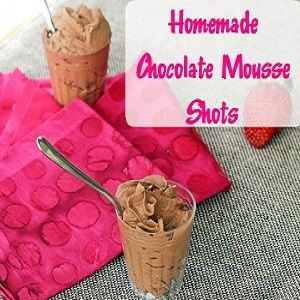 Homemade Chocolate Mousse Shots - Save Big, Live Better