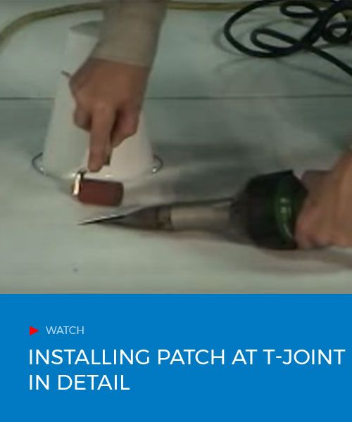 Installing Patch at T-joint in Detail Pvc roofing, Patches and