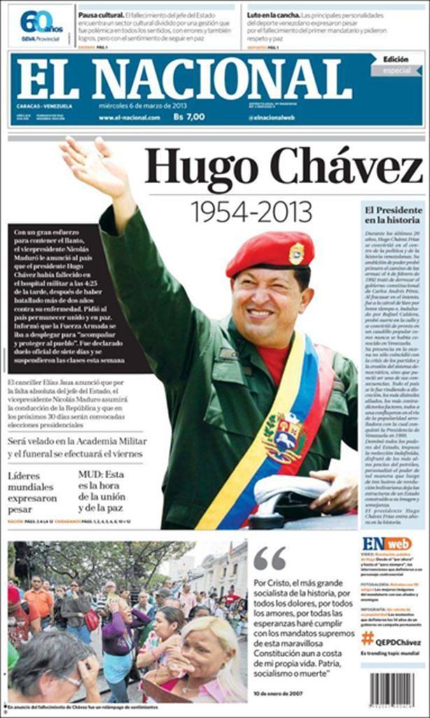 Tapas De Los Diarios Con La Muerte De Hugo Chávez Venezuela Titulares De Prensa Hugo Chávez