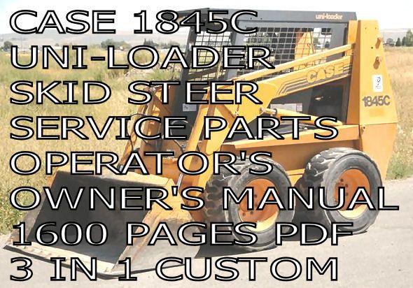 case 1845c skid steer loader backhoe parts owners service manual pdf