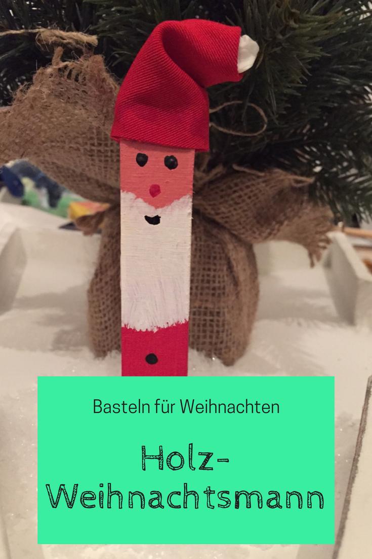 Basteln Fur Weihnachten Weihnachtsmanner Fur S Christkind