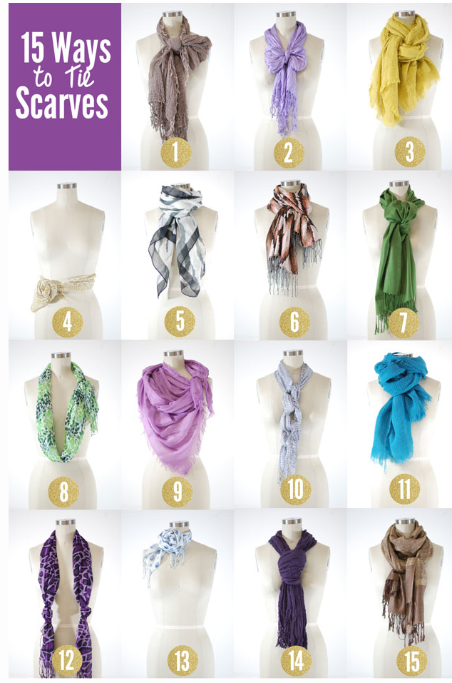 15 ways to wear a scarf... now if only i could figure out how to tie them... that would be AWESOME!