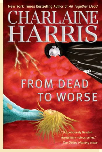 Any and all books by Charlaine Harris is worth reading to me