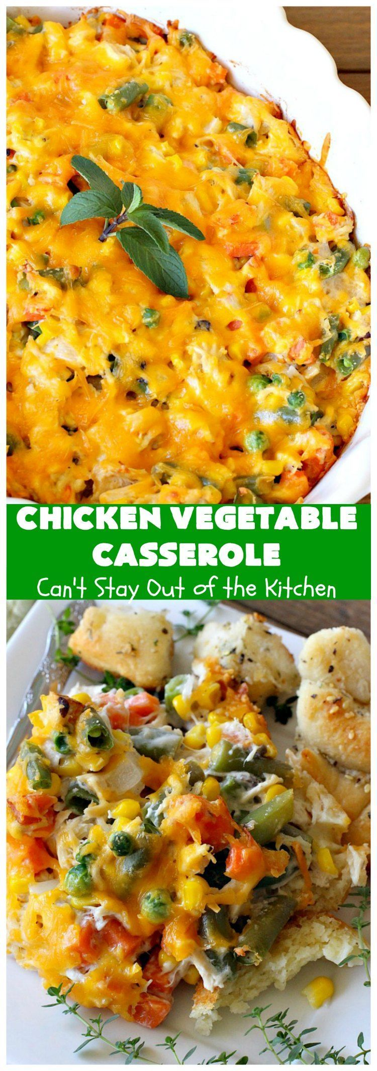 Chicken Vegetable Casserole Can T Stay Out Of The Kitchen Chicken And Vegetable Casserole Vegetable Casserole Recipes Chicken And Vegetables