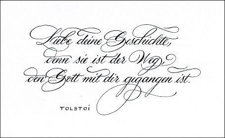 Kalligraphie Zitat Tolstoi Liebe Deine Geschichte Denn Sie Ist Der Weg Den Gott Mit Dir Gegangen Ist