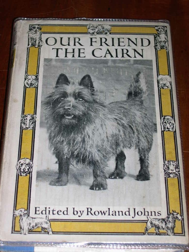 Rare Dog Book By Johns 1st 1932 Our Friend The Cairn Terrier In