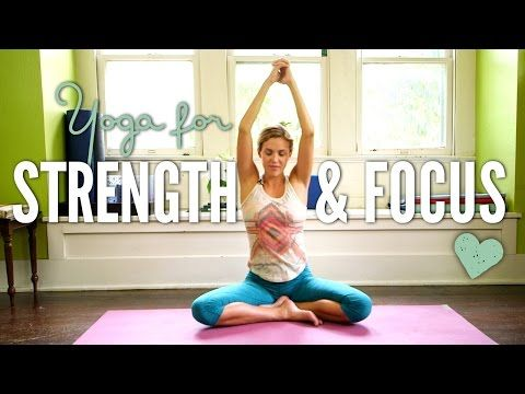 yoga for strength and focus  with adriene on youtube a