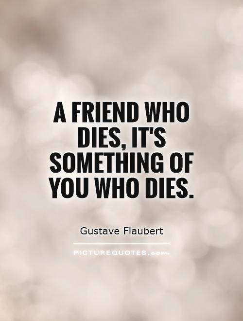 Quotes About Death Of A Friend Quotes About Death Of A Friendquotesgram  In Memory  Pinterest .