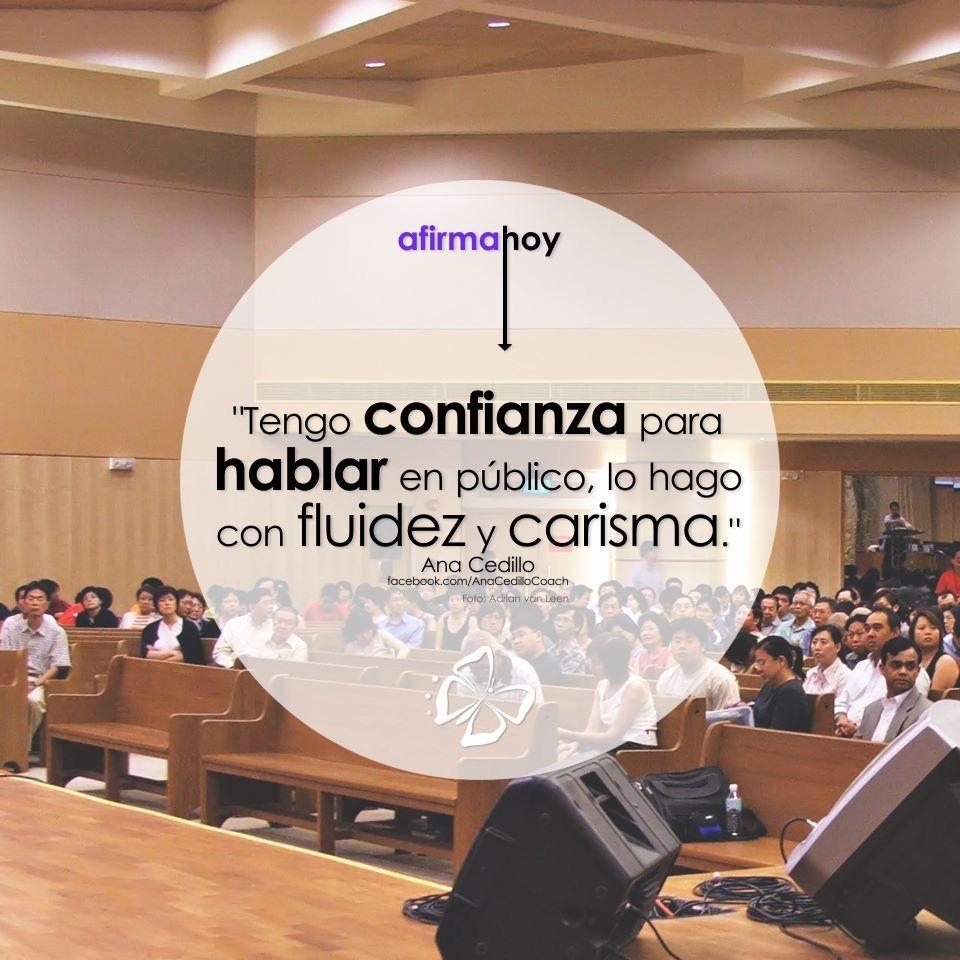 #AfirmaHoy: Tengo confianza para hablar en público, lo hago con fluidez y carisma.