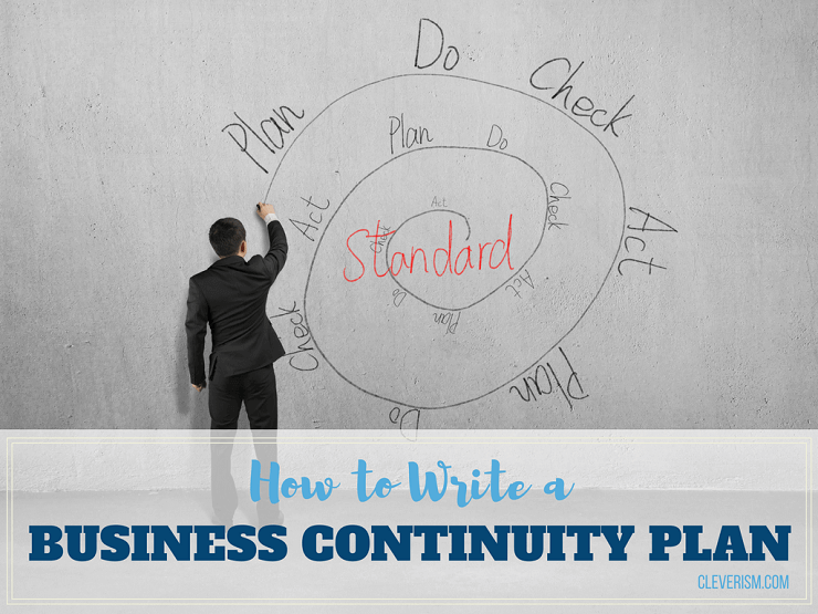 How to Write a Business Continuity Plan Business