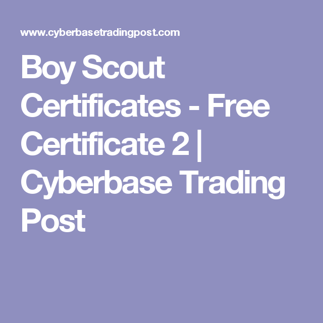 Boy Scout Certificates Free Certificate 2 Cyberbase Trading Post