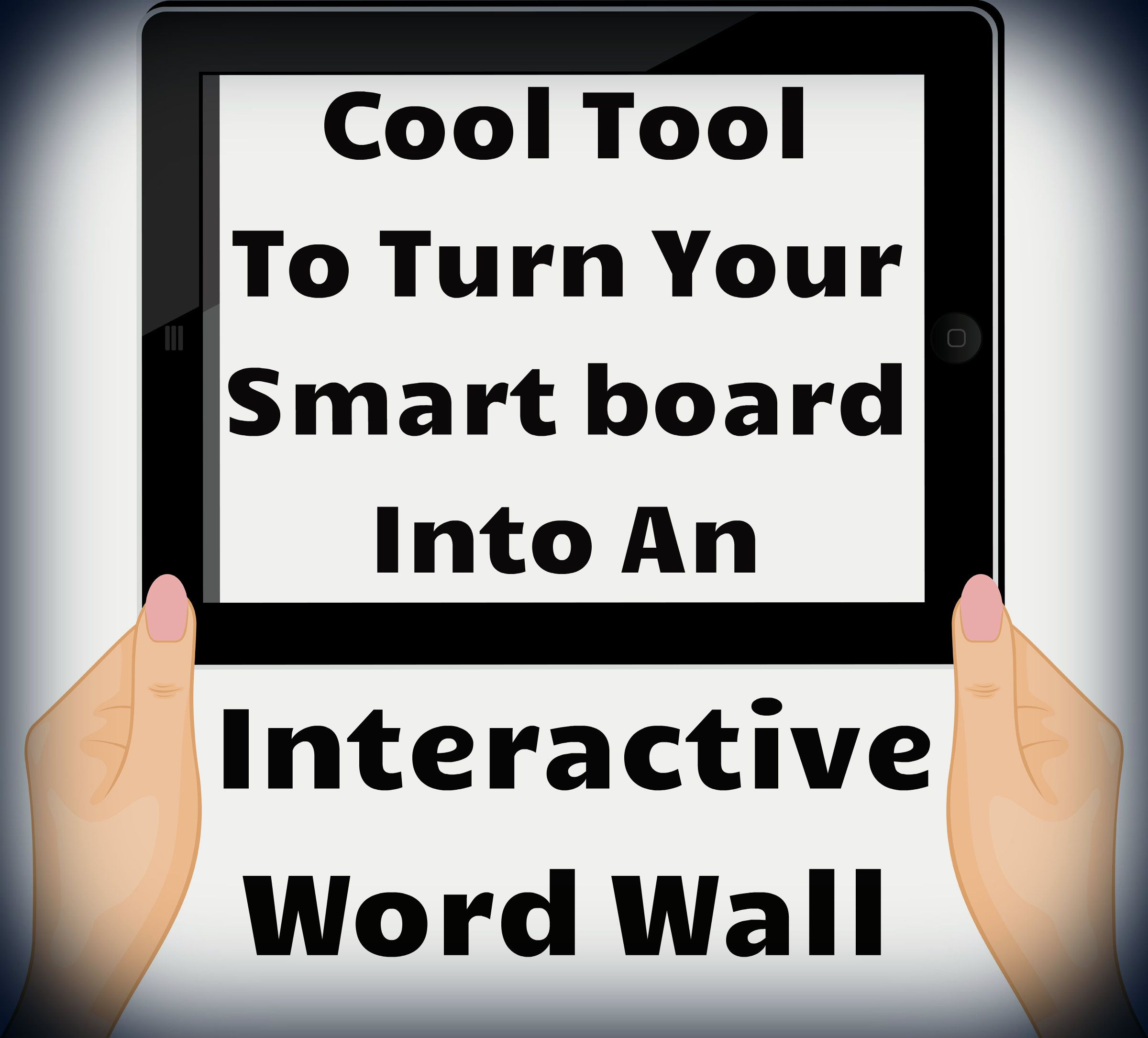 Cool tool to turn your smart board into an interactive word wall ...