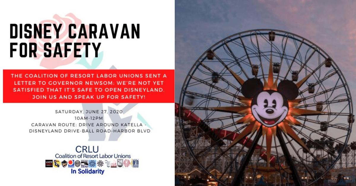 Disney Unions To Protest Theme Parks Reopening Inside The Magic Disneyland Resort Hotel Disney California Adventure Theme Park