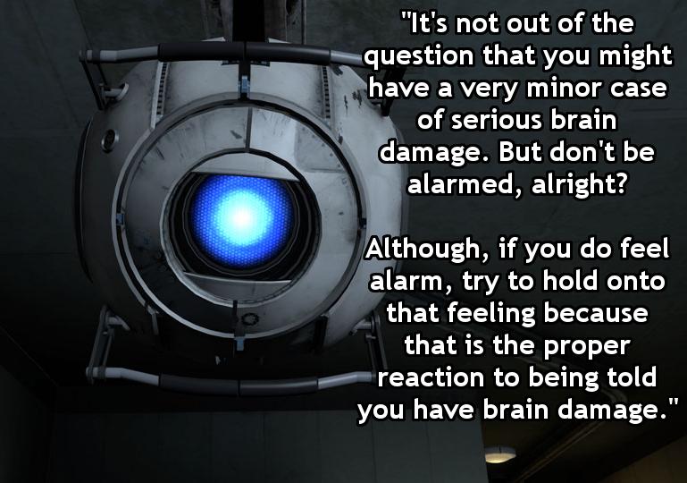 Portal humor Humor, Portal, Brain damage