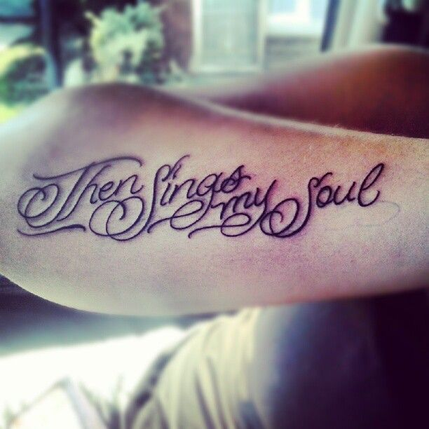 How Great Thou Art With Images Tattoos Tattoo Quotes How To