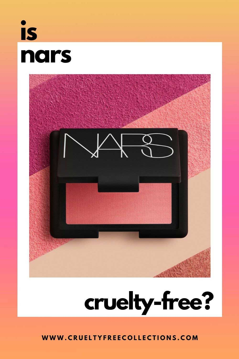 Is Nars Cruelty Free Nars Makeup In 2020 Nars Makeup Cruelty Free Makeup Palm Oil Free Products