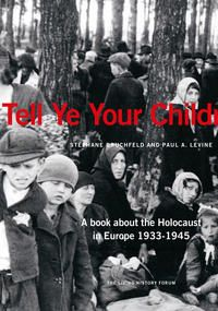 """This book describes what human beings are capable of doing to other human beings when democratic values have been destroyed and replaced by an ideology advocating intolerance, hate and violence.The book presents facts about the Holocaust and attempts to explain how the unimaginable became reality.Tell Ye Your Children… is written by Stéphane Bruchfeld and Paul A. Levine.You can order the book free of charge(within Sweden). To order press """"Lägg i varukorg"""", then go to """"Till kassan""""."""