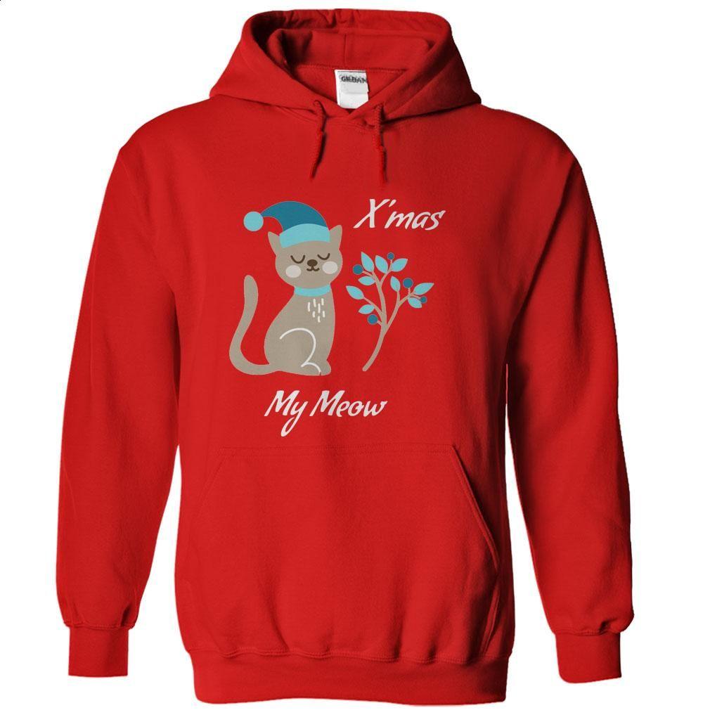 Xmas my meow T Shirts, Hoodies, Sweatshirts - #tommy #denim shirts. BUY NOW => https://www.sunfrog.com/Christmas/Xmas-my-meow-Red-11452157-Hoodie.html?id=60505