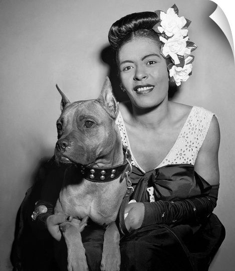 This beautiful ,talented ,Vocal Queen Billie Holiday, and her Beautifully Regal dog named Mister. At least theres respect to the human side of this picture in todays society. Theres still work to be done on acceptance of this breed.