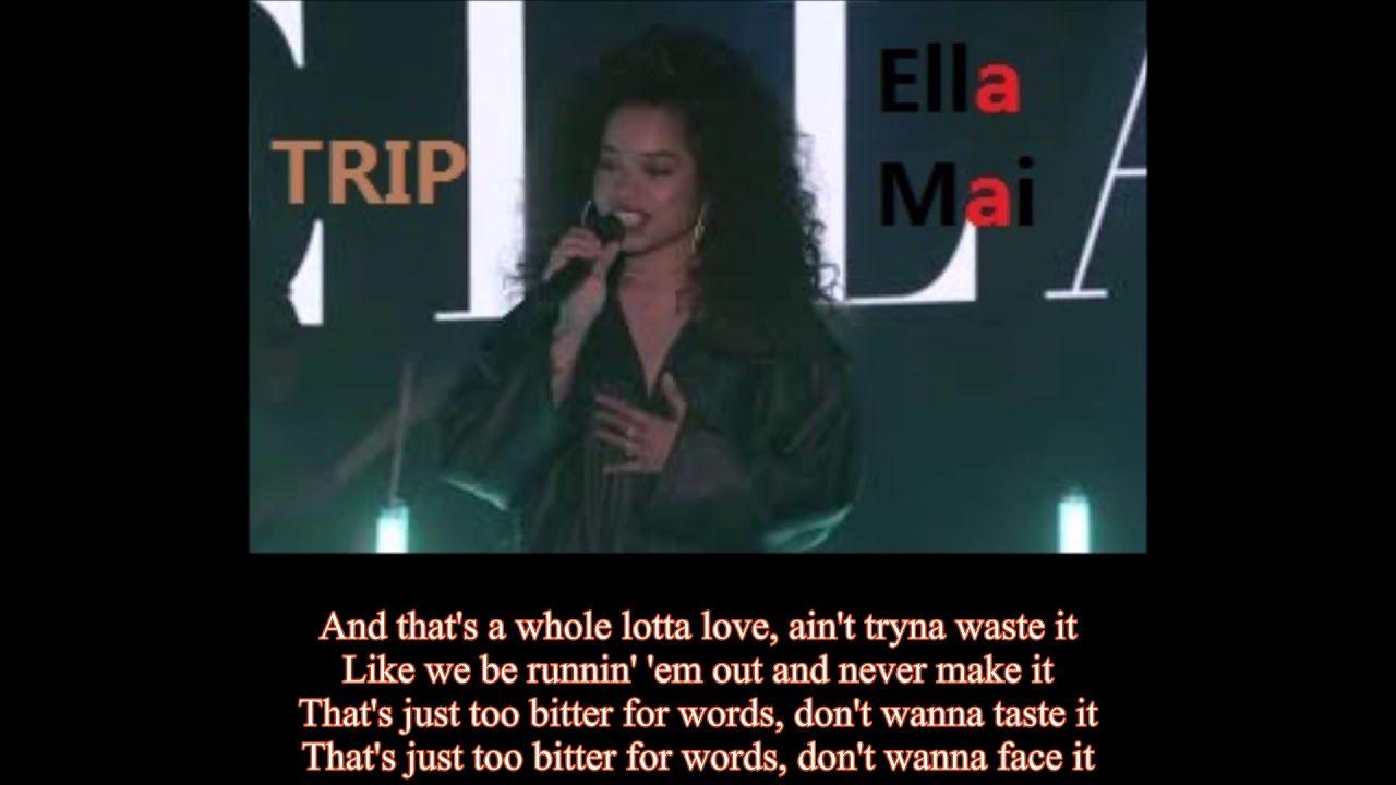 Uk Newest Songs Ella Mai Trip Lyrics Uk Newest Songs Ella Mai