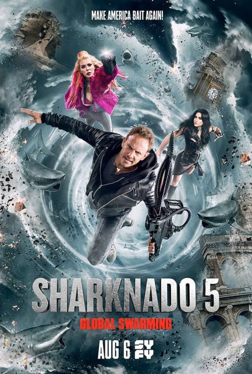 Sharknado 5  Global Swarming Movie Poster   Sharknado 1   6     Sharknado 5  Global Swarming Movie Poster