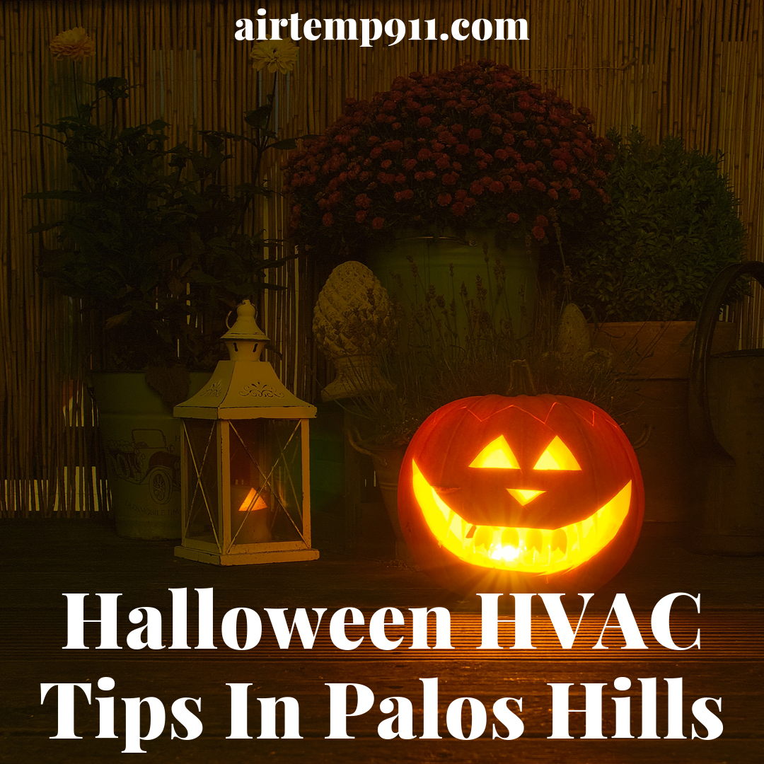 Halloween HVAC Tips In Palos Hills (With images) Hvac