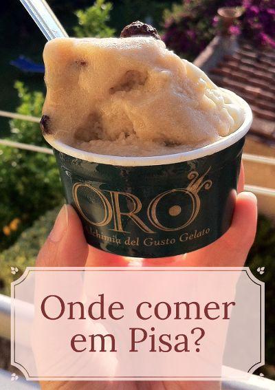 Panini, pizza, gelato... veja as minhas dicas de onde comer em Pisa, na Itália, sem gastar muito.