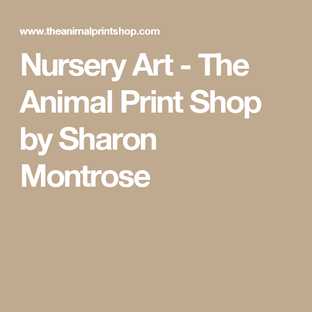 Nursery Art - The Animal Print Shop by Sharon Montrose