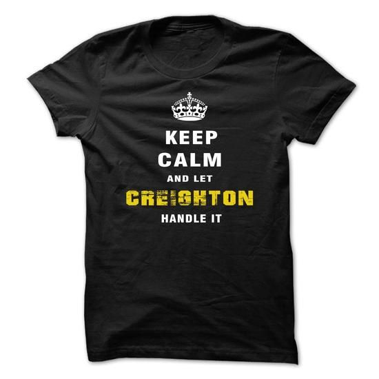 Keep Calm and Let CREIGHTON Handle It - #workout shirt #tee aufbewahrung. PURCHASE NOW => https://www.sunfrog.com/Funny/Keep-Calm-and-Let-CREIGHTON-Handle-It-zoduo.html?68278