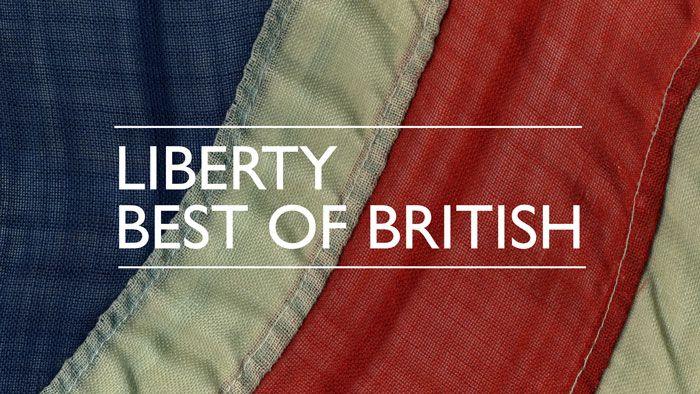 Liberty Best of British