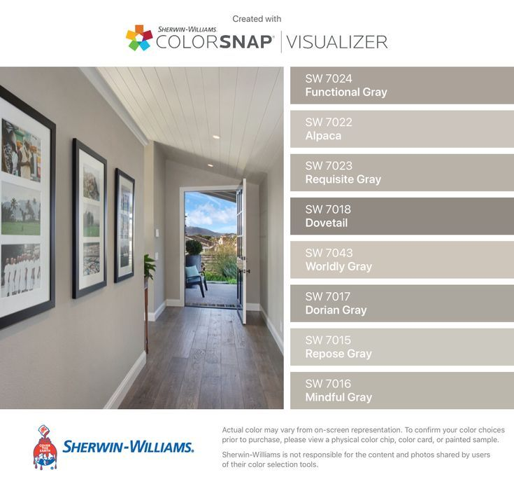 I found these colors with ColorSnap Visualizer for iPhone by Sherwin-Williams: Functional Gray (SW 7024), Alpaca (SW 7022), Requisite Gray (SW 7023), Dovetail (SW 7018), Worldly Gray (SW 7043), Dorian Gray (SW 7017), Repose Gray (SW 7015), Mindful Gray (SW 7016).