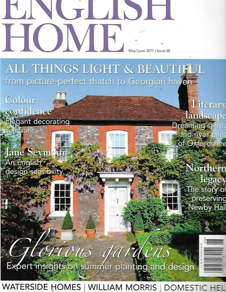 The English Home Magazine Summer Planting And Design Gardens Jane Seymour 2011 In 2020 House And Home Magazine English House Garden Design