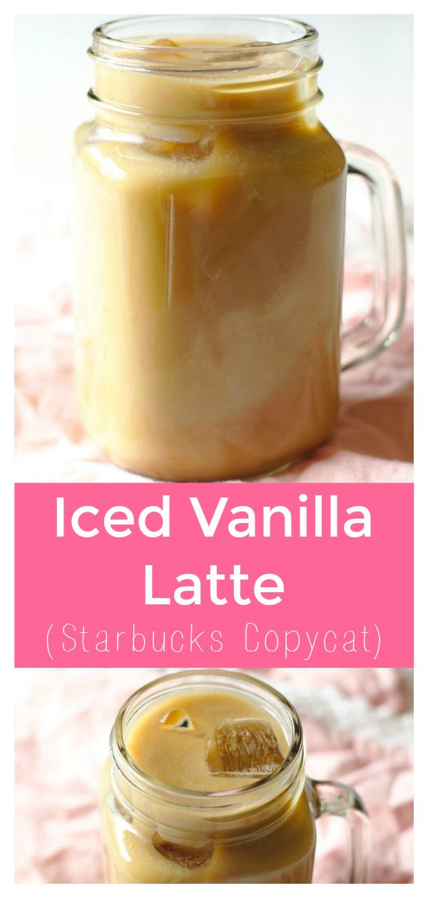 Iced Vanilla Latte (Starbucks Copycat)   Recipe   Vanilla iced coffee recipe, Iced vanilla latte ...
