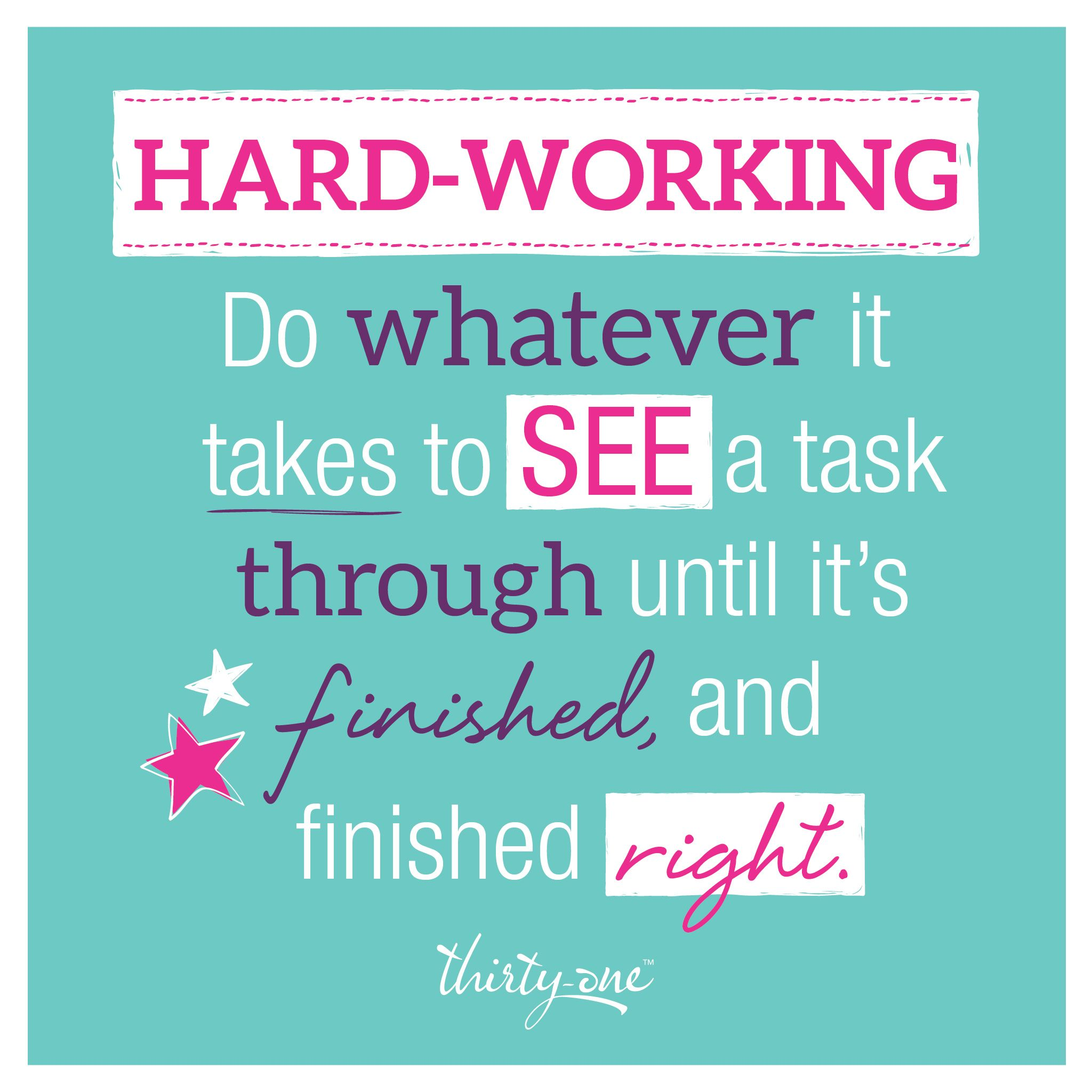 Hard-Working | Thirty-One Values | Working Woman | Pinterest | Hard ...